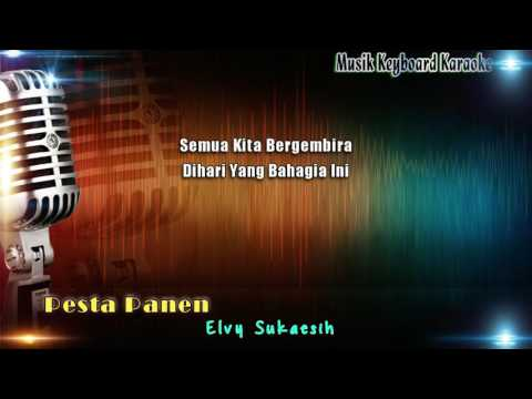 Elvy Sukaesih - Pesta Panen Karaoke Tanpa Vokal