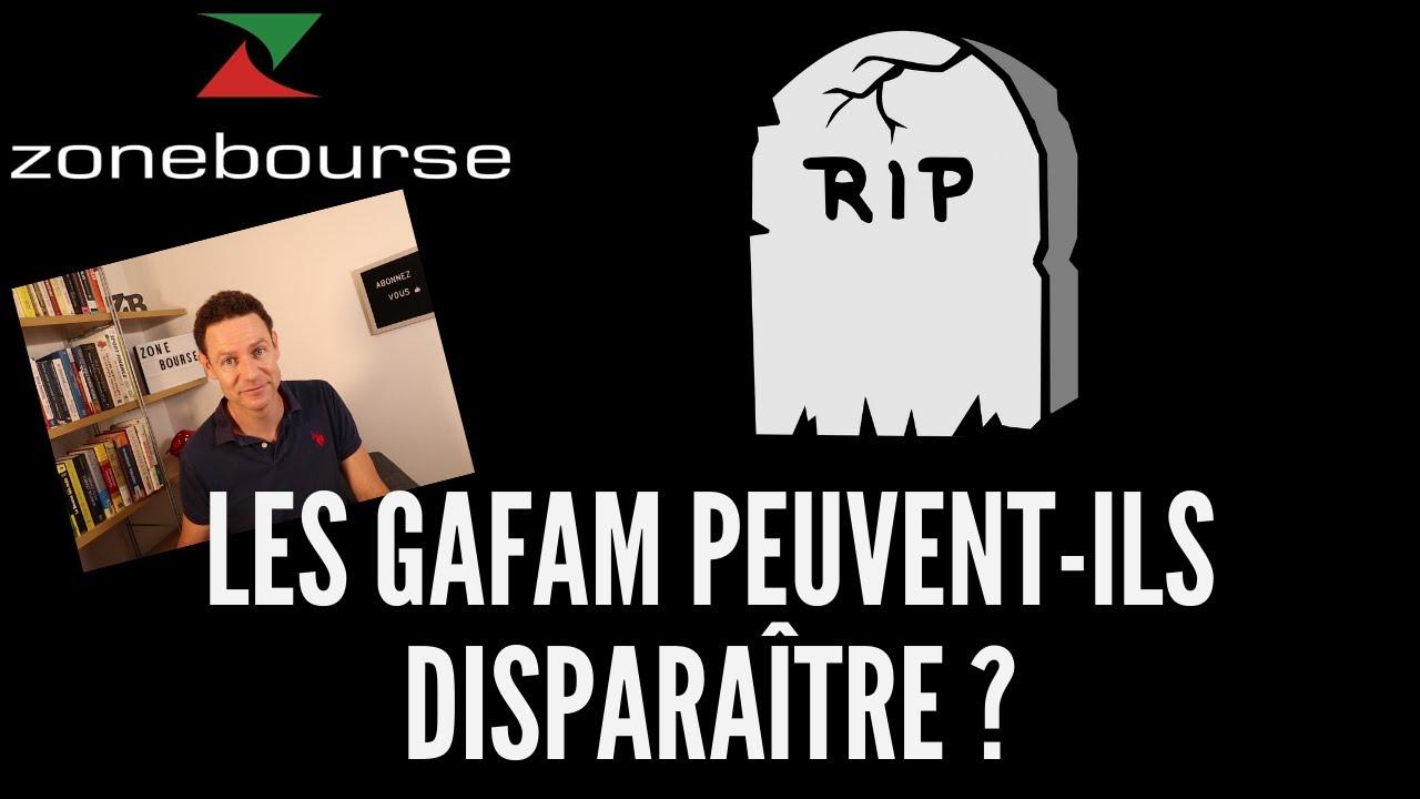 Les GAFAM peuvent-ils disparaître ?
