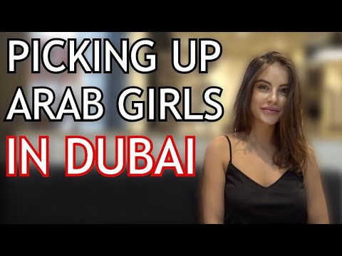 Picking Up Girls In DUBAI