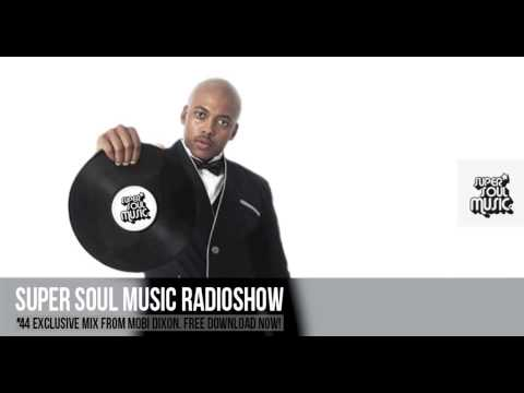 SUPER SOUL MUSIC RADIOSHOW #44 mixed by MOBI DIXON