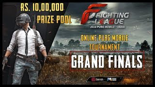 Fighting League PUBG MOBILE GRAND FINALS | 10,00,000 PRIZE POOL | WHO WILL WIN?