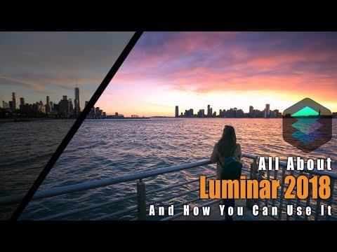 All About The ALL NEW LUMINAR 2018 Photo Editing Software   Review