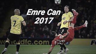 Emre Can 2017 - INCREDIBLE  Skills&Goals HD