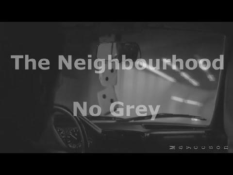 The Neighbourhood - No Grey Subtitulada al español