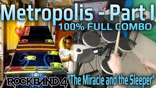 Dream Theater - Metropolis, Pt. 1: The Miracle and The Sleeper 100% FC (Expert Pro Drums RB4)