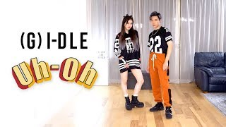 (G)I-DLE - 'Uh-Oh' Dance Cover | Ellen and Brian