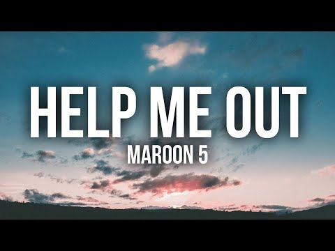 Maroon 5 - Help Me Out (Lyrics / Lyric Video) Ft. Julia Michaels