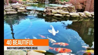 40 Beautiful Backyard Garden Ponds Ideas
