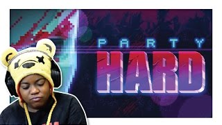 Turn Down For What?!! | Party Hard | PC Gameplay