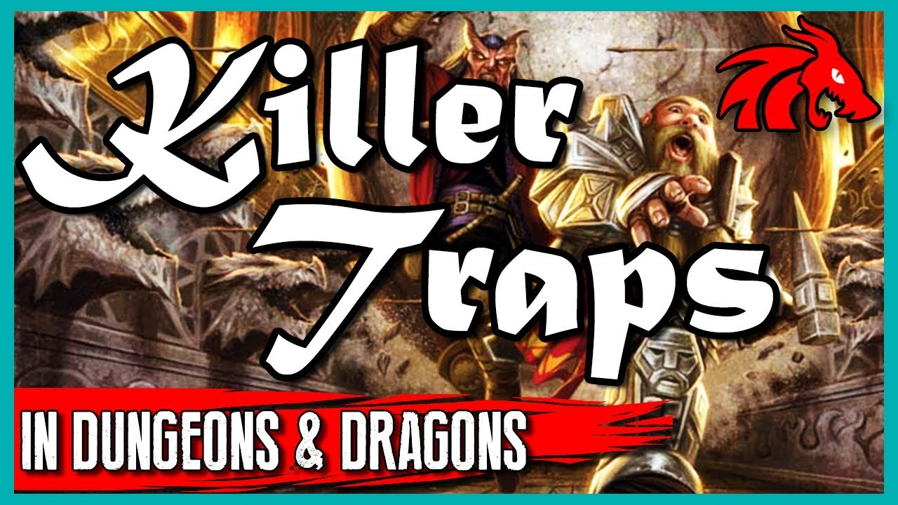 6 Tips For Making Awesome Traps In Dungeons Dragons Youtube