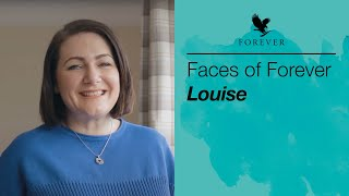 Faces of Forever | Louise B
