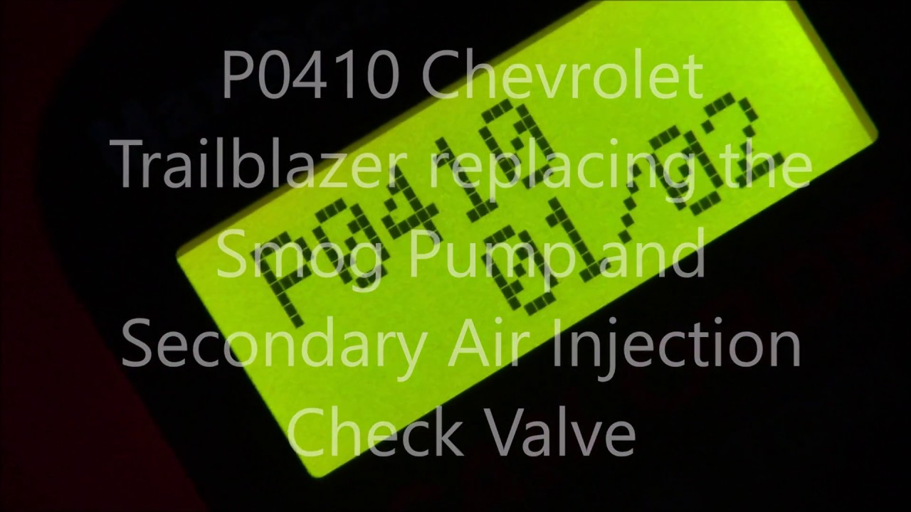 P0410 Chevrolet Trailblazer Secondary Air Injection Check Valve And 2006 Chevy Equinox O2 Sensor Wiring Diagram Pump Replacement