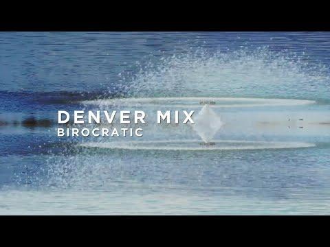 Birocratic - Denver Mix : BIG BEAT IGNITION : Denver