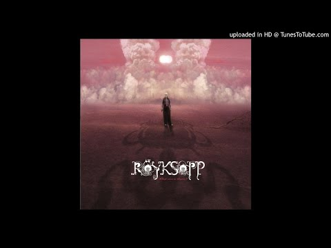 Röyksopp - What Else Is There ? [Mark Stagg Radio Edit]