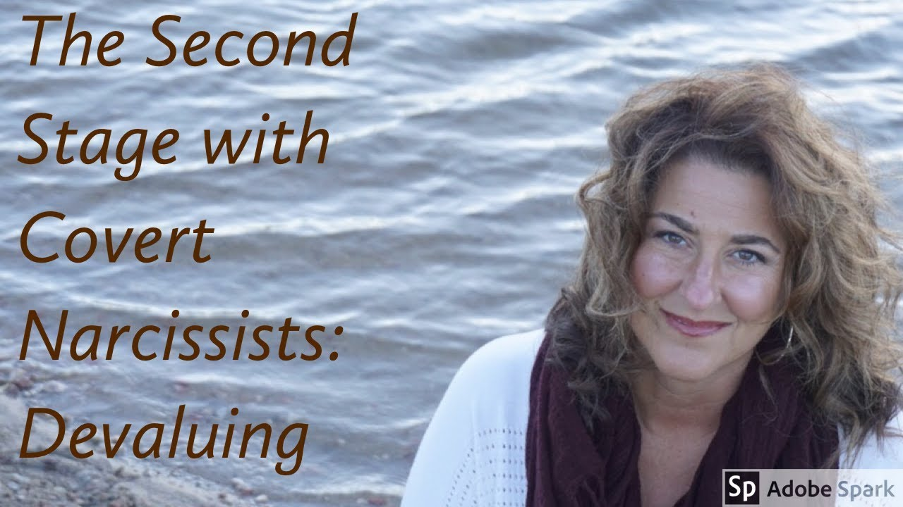 The Second Stage with a Covert Narcissist: Devaluing
