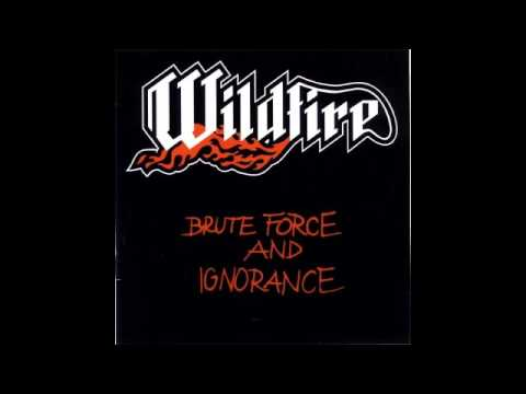 Wildfire - Brute Force and Ignorance (1983) (Full Album) (Nwobhm)