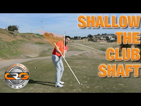 LEARN TO SHALLOW THE GOLF CLUB