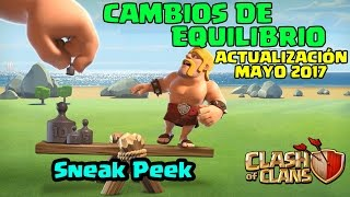 Actualización Mayo 2017: Cambios de Equilibrio y Niveles de Hechizos en Clash of Clans | ECOC