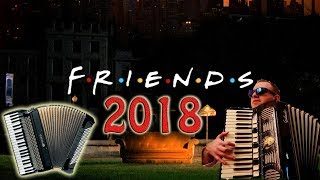 FRIENDS  - COVER Soundtrack, Main Theme, OST (Accordion) /Сериал Friends (Друзья)