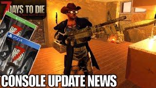 console Update News & PC Update  7 Days to Die  Alpha 18 Gameplay  E21