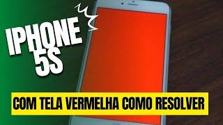 IPHONE 5S COM TELA VERMELHA DICAS E ORIENTAÇÕES