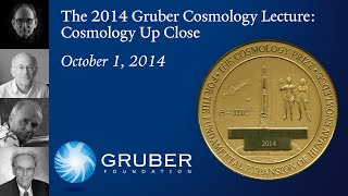 The 2014 Gruber Cosmology Lecture: Cosmology Up Close