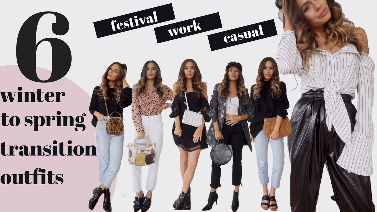 Winter to Spring Transition   6 Outfit Look Book   Spring Outfit Ideas