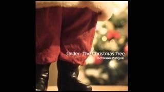 立川俊之 2012年版クリスマスソング「Under The Christmas Tree」 iTune...