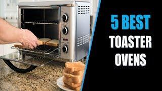 ☑️ Toaster Oven: 5 Best Toaster Ovens In 2018   Dotmart