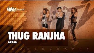 Thug Ranjha - Akasa | Sashvat Seth | FitDance Channel (Coreografia) Dance Vidro