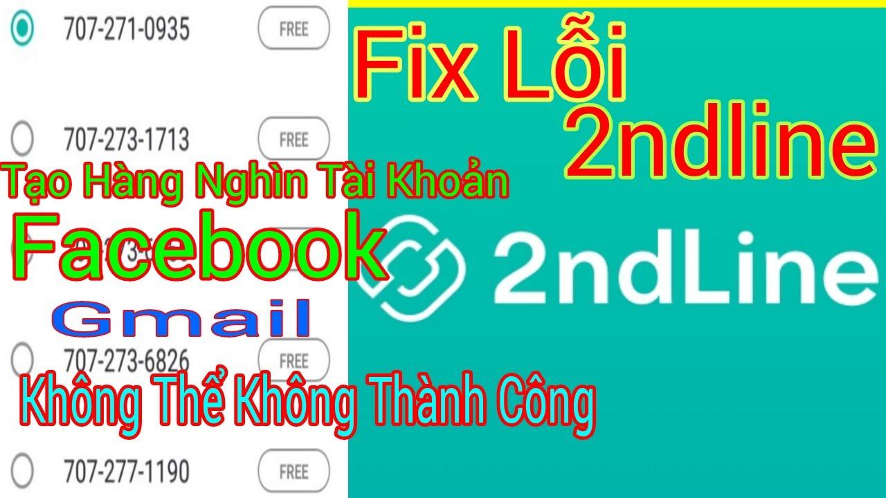 Cách Sữa Lỗi 2ndline Tạo Số Điện Số Điện Thoại Ảo Lập Facebook Lập Gmail