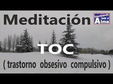 Meditación. TOC  ( Trastorno obsesivo compulsivo )