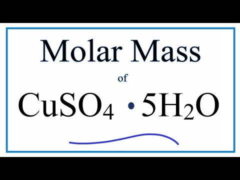 Molar Mass / Molecular Weight Of CuSO4 - 5H2O (Copper (II) Sulfate Pentahydrate)