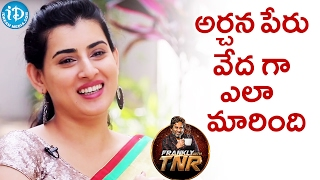 How Did Archana Changed Her Name To Veda.? - Archana || Frankly With TNR || Talking Movies