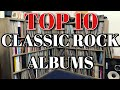 Top 10 Classic Rock Albums! Vinyl Essentials For Any Collection.