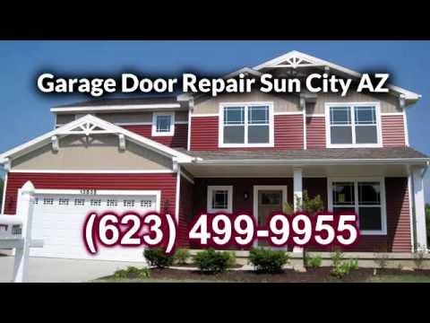 Garage Door Repair Sun City AZ 623 499 9955