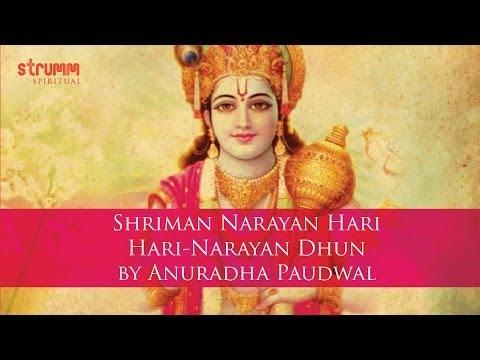 Shriman Narayan Hari Hari-Narayan Dhun by Anuradha Paudwal