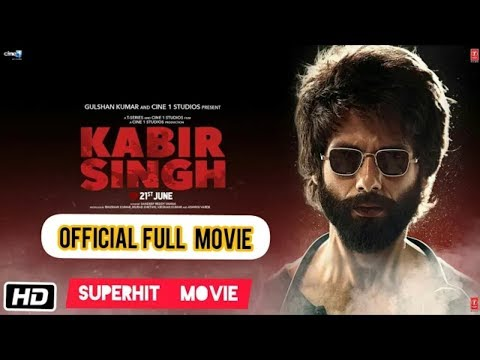 Kabir Singh 2019 [Hindi] Full Bollywood Film Watch Online For Free