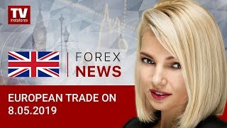 InstaForex tv news: 08.05.2019: EUR growing while GBP losing ground (EUR, USD, GBP, GOLD)