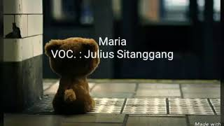 Download lagu Maria - Julius Sitanggang - Karaoke tanpa vokal