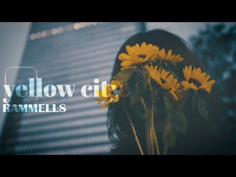 RAMMELLS 「yellow city」MUSIC VIDEO