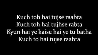 (LYRiCS)Raabta Title Song Lyrics  Full Song  Deepika Padukone HD