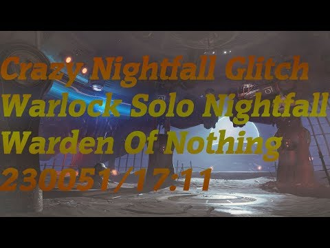 Destiny 2 Warlock Solo Nightfall Warden Of Nothing - 230051/17:11