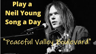 Peaceful Valley Boulevard. (Neil Young Cover.)