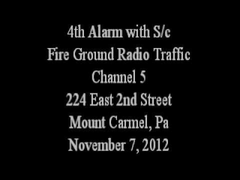 20121107 FG radio traffic from 4th alarm with s/c