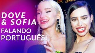 Dove Cameron e Sofia Carson são fluentes em português?