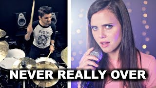 Katy Perry - Never Really Over (Tiffany Alvord, Disha, Future Sunsets, & Cobus Cover)