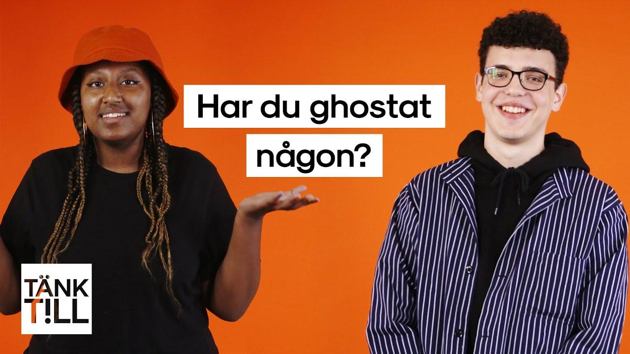Har du ghostat någon?
