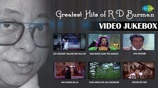 Greatest Hits Of R D Burman Video Songs | Memorable Bollywood Songs Video Jukebox