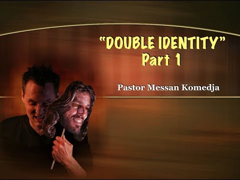 """Double Identity."" Part 1 